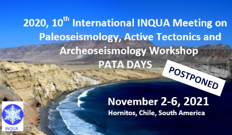 Paleoseismology, Arcaeoseismology, and Active Tectonics Meeting, Chile, 8-12 November 2020